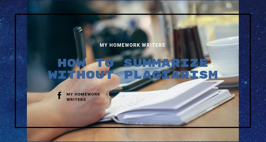 How to Summarize Without Plagiarism | Homework Assist