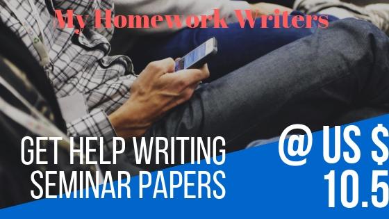 Seminar Papers | Homework Help Website