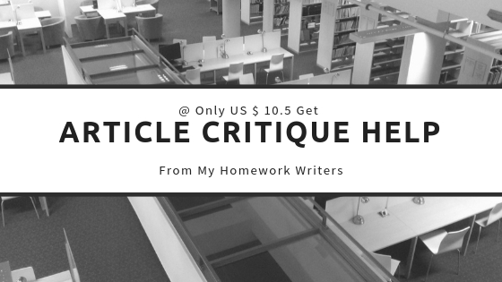 Article Critique Writing | Homework Help Website
