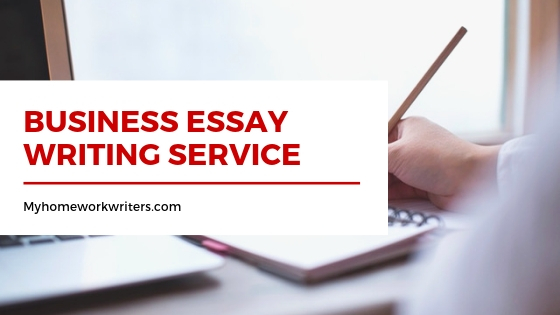 Business Essay Writing | Paper for a Cheap Price
