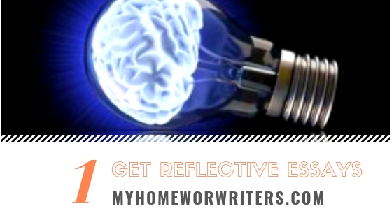 Reflective Writing Structure | My Homework Writers
