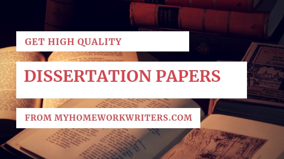 Dissertations Papers Writing | Homework Help Website