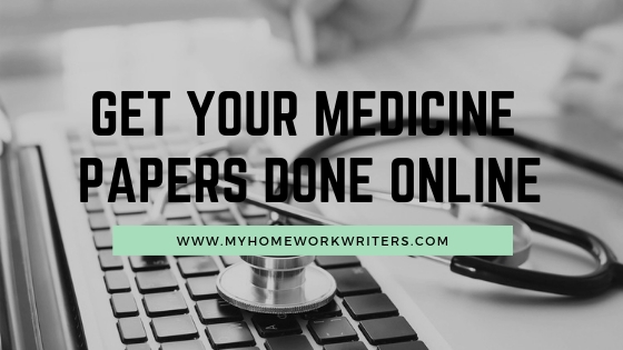 Using My Homework Writers, a Homework Website for Students to get Help with Medical Papers