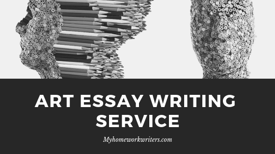Art Essay Writing Service | Assignment Online Services