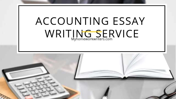 Accounting Essay Writing Service | Professional Assignment Help