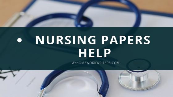 Nursing Papers | Cheap Homework Help