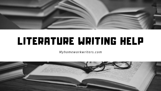 Literature Writing | Best Website to do Assignments