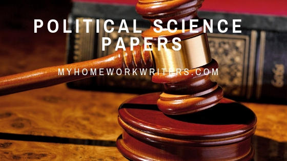 Political Science Papers | Best Website for Assignment Writing