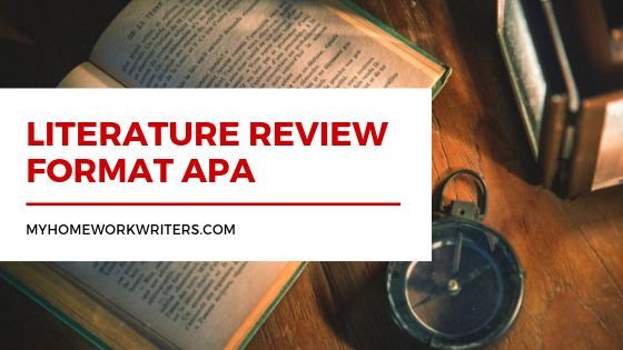 Literature Review Format APA Guidelines   University Assignment Help