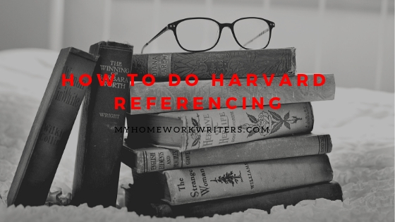 How to do Harvard Referencing | Referencing Help | Homework Solutions