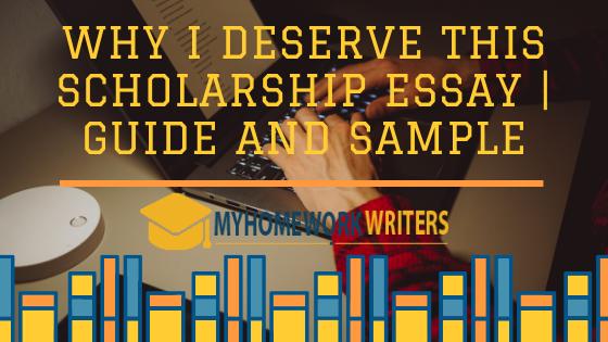 Why i deserve a scholarship essay